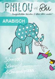 Schnipsel, Schnipsel, Schnipselpizza - Arabisch