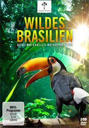 Wildes Brasilien (1/2) - Der zerbrechliche Wald