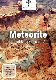 Meteorite: Bedrohung aus dem All