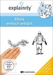 Ebola - einfach erklärt