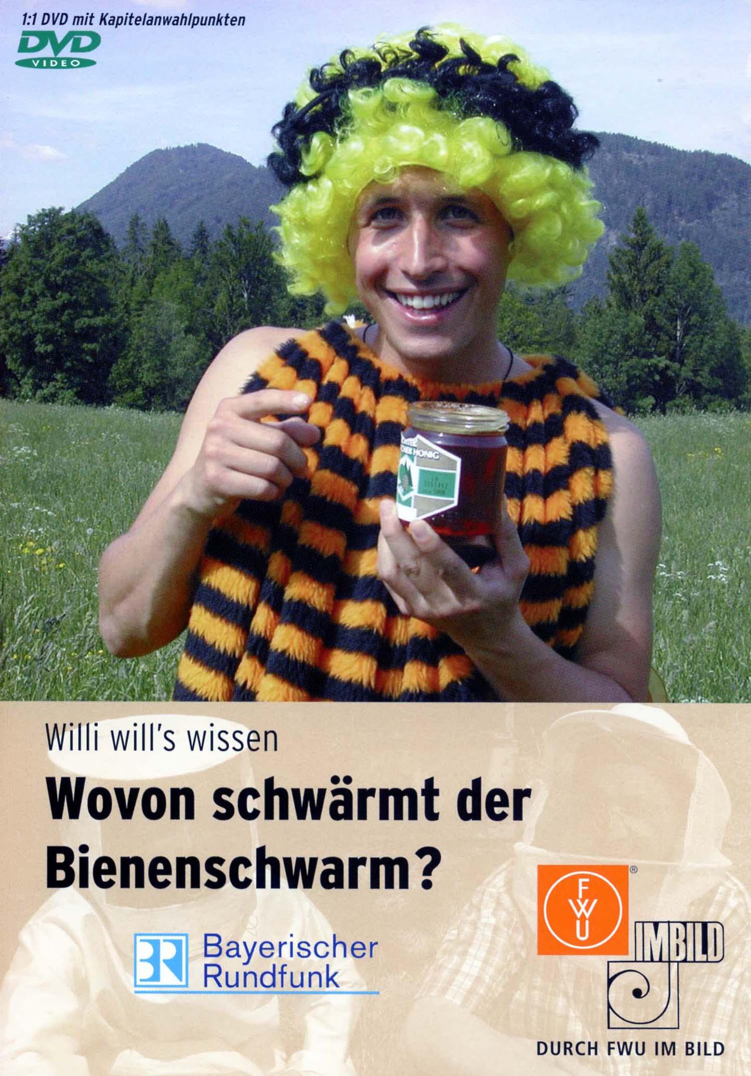 Willi will´s wissen: Wovon schwärmt der Bienenschwarm?