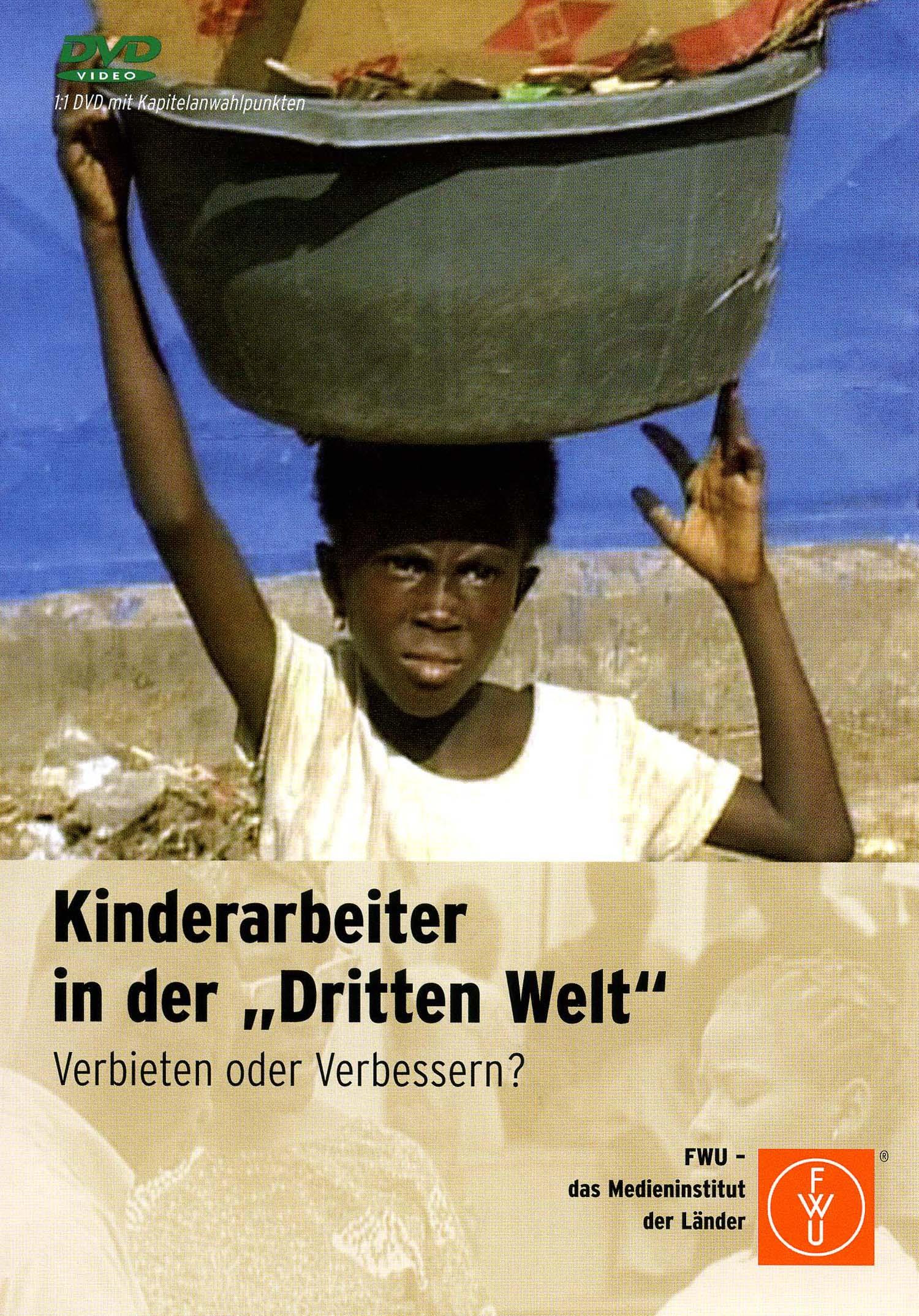"""Kinderarbeiter in der """"Dritten Welt"""""""