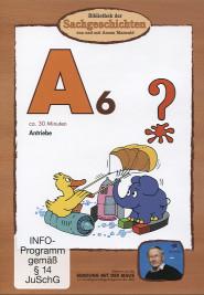 Bibliothek der Sachgeschichten - A6: Antriebe