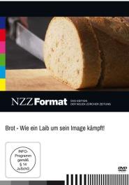 Brot -  Wie ein Laib um sein Image kämpft