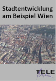 Stadtentwicklung am Beispiel Wien