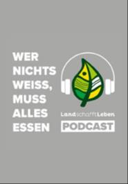 Land schafft Leben - Podcast #32: Tierwohl - Hunger auf Werte