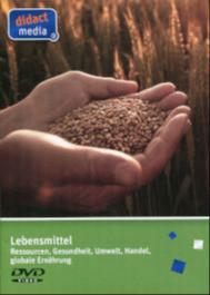 Lebensmittel - Ressourcen, Gesundheit, Umwelt, Handel und globale Ernährung