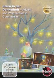 Stern in der Dunkelheit - Advent und Weihnachten in Coronazeiten