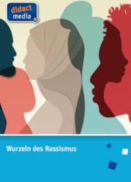 Wurzeln des Rassismus