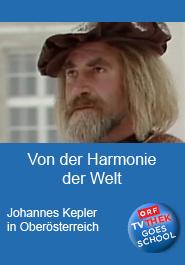 Von der Harmonie der Welt: Johannes Kepler in Oberösterreich