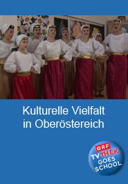Kulturelle Vielfalt in Oberösterreich