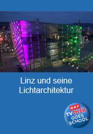 Linz und seine Lichtarchitektur