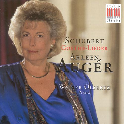 SCHUBERT, F.: Goethe-Lieder (Auger, Olbertz)
