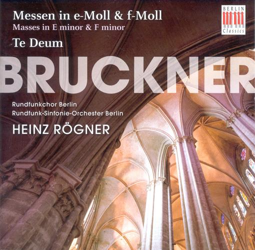 BRUCKNER, A.: Masses Nos. 2 and 3 / Te Deum (Rogner)