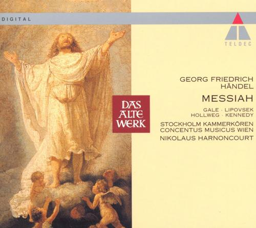 HANDEL, G.F.: Messiah (Stockholm Chamber Choir, Harnoncourt)