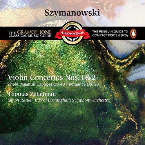 SZYMANOWSKI, K.: Violin Concertos Nos. 1 and 2 / 3 Paganini Caprices / Romance in D major, Op. 23 (Zehetmair)