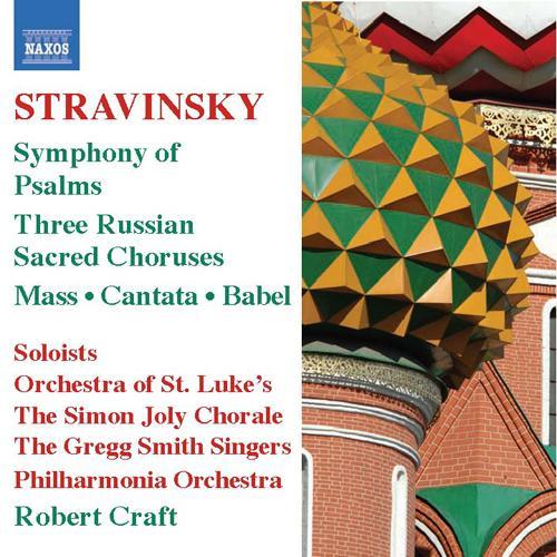 STRAVINSKY, I.: Mass / Cantata / Symphony of Psalms (Craft) (Stravinsky, Vol. 6)