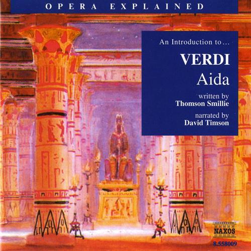 Opera Explained: VERDI - Aida (Smillie)