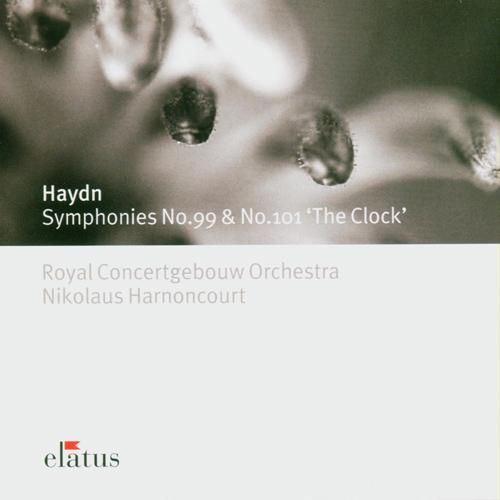 "HAYDN, J.: Symphonies Nos. 99 and 101, ""The Clock"" (Royal Concertgebouw Orchestra, Harnoncourt)"