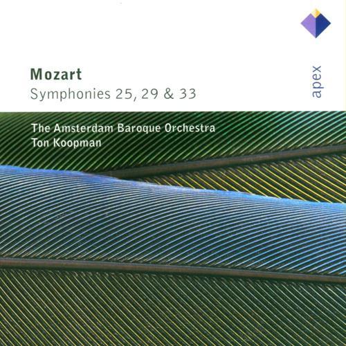 MOZART, W.A.: Symphonies Nos. 25, 29 and 33 (Amsterdam Baroque, Koopman)