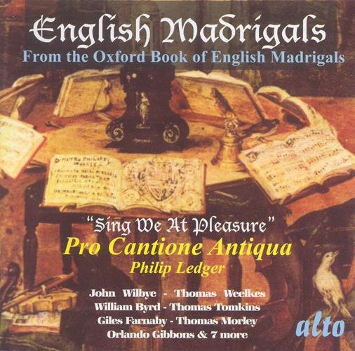 Choral Concert: Pro Cantione Antiqua - WILBYE, J. / WEELKES, T. / GREAVES, T. (English Madrigals from the Oxford Book of English Madrigals)