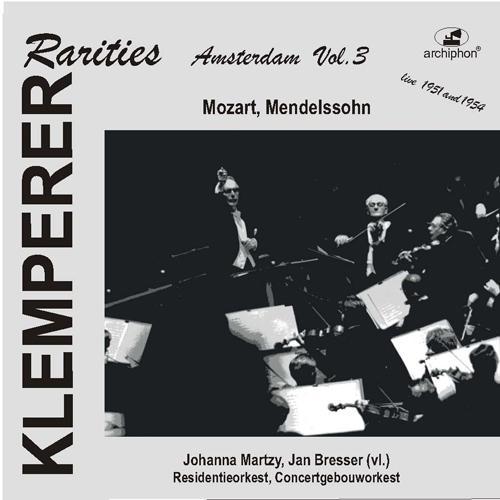 MENDELSSOHN, Felix: Violin Concerto / MOZART, W.A.: Violin Concerto No. 5 (Klemperer Rarities: Amsterdam, Vol. 3) (1951-1954)