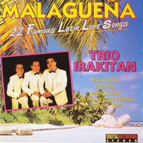 BRAZIL Trio Irakitan: Malaguena (22 Famous Latin Love Songs)