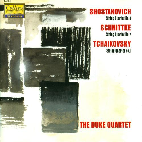 SHOSTAKOVICH, D.: String Quartet No. 8 / SCHNITTKE, A.: String Quartet No. 2 / TCHAIKOVSKY, P.I.: String Quartet No. 1 (Duke Quartet)