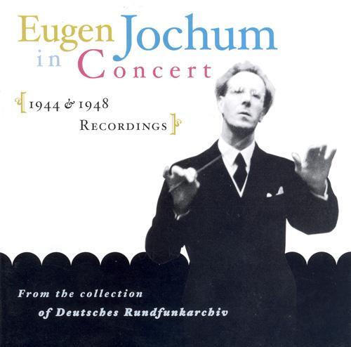 BEETHOVEN: Symphony No. 5 / MOZART: Symphony No. 33 / BRUCKNER: Symphony No. 3 (Jochum) (1944, 1948)