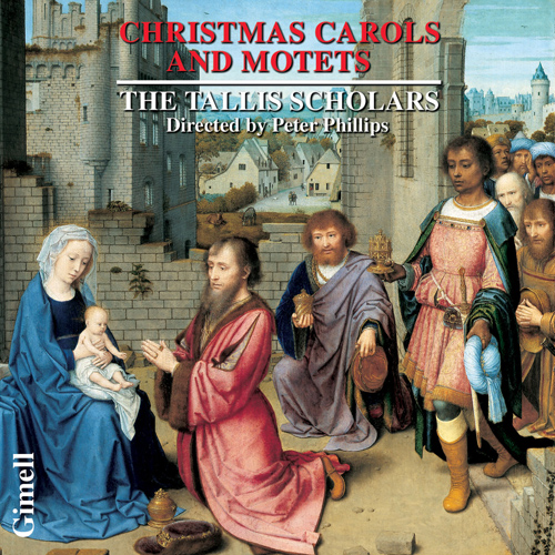 TALLIS SCHOLARS: Christmas Carols and Motets