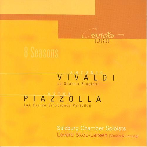 VIVALDI, A.: 4 Seasons (The) / PIAZZOLLA, A.: Las 4 estaciones portenas (Larsen, Salzburg Chamber Soloists)