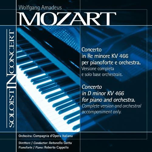 MOZART, W.A.: Piano Concerto No. 20 (complete version and orchestral backing tracks) (Cappello, Compagnia d'Opera Italiana Orchestra, Gotta)
