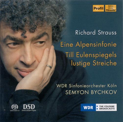 STRAUSS, R.: Alpensinfonie (Eine) (An Alpine Symphony / Till Eulenspiegel (West German Radio Symphony, Bychkov)