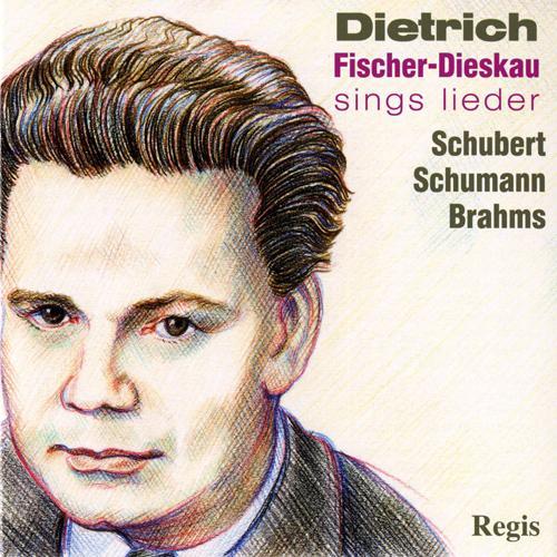 Vocal Recital: Fischer-Dieskau, Dietrich - SCHUBERT, F. / SCHUMANN, R. / BRAHMS, J.
