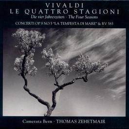 VIVALDI, A.: 4 Seasons (The) / Violin Concertos, RV 253, 583 (Zehetmair, Camerata Bern)