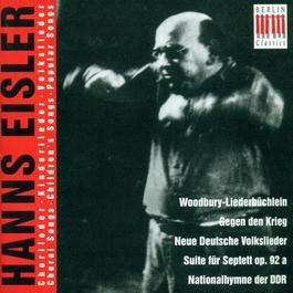 EISLER, H.: Woodburry-Liederbuchlein / 5 Kinderlieder / Septet No. 1 / 9 Deutsche Volkslieder / 9 Kanons