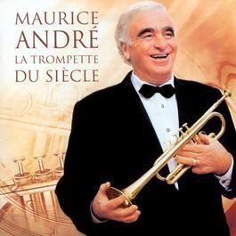 MAURICE, Andre: Trompette du siecle (La)