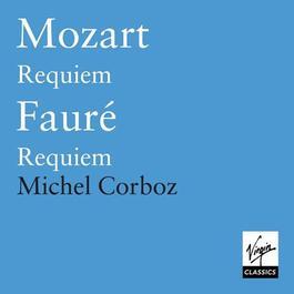 MOZART, W.A.: Requiem - FAURE, G.: Requiem (Corboz)