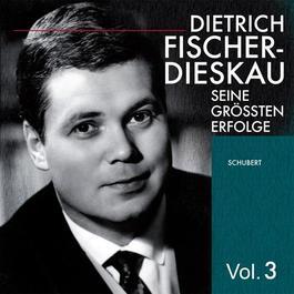 SCHUBERT, F.: Vocal Music (Dietrich Fischer-Dieskau, Vol. 3) (Fischer-Dieskau) (1948)