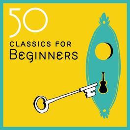 50 Classics for Beginners