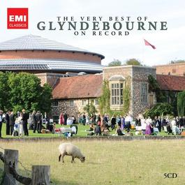 Very Best of Glyndebourne on Record (The)