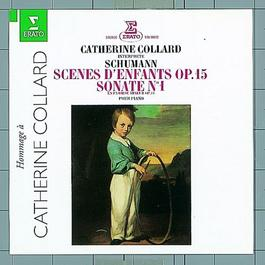 SCHUMANN, R.: Piano Sonata No. 1 / Kinderszenen (Scenes of Childhood) (Collard)