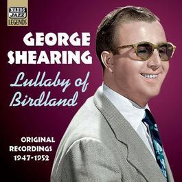 SHEARING, George: Lullaby of Birdland (1947-1952)