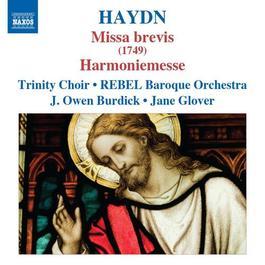 "HAYDN, J.: Masses, Vol. 6 - Masses Nos. 2, ""Missa brevis"" and 14, ""Harmoniemesse"" (Trinity Choir, Rebel Baroque Orchestra, Burdick, Glover)"