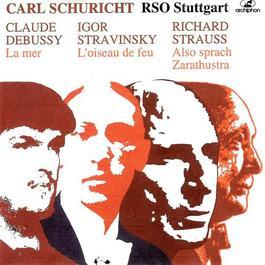 DEBUSSY, C.: Mer (La) / STRAVINSKY, I.: The Firebird Suite / STRAUSS, R.: Also sprach Zarathustra (Schuricht) (1952-1957)