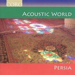 PERSIA Acoustic World - Persia