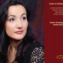 Vocal Recital: Kretzinger, Esther - BRAHMS, J. / DVORAK, A. / BARTOK, B. / KODALY, Z. (Lieder im Volkston)