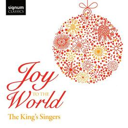 CHRISTMAS MUSIC - Joy to the World (The King's Singers)