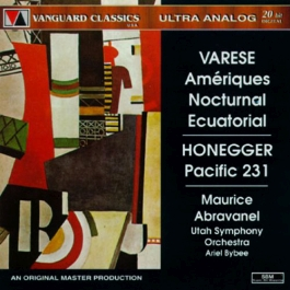 VARESE: Ameriques / Nocturnal / Ecuatorial / HONEGGER: Pacific 231