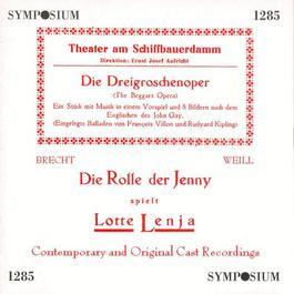 WEILL, K.: Dreigroschenoper (Die) (The Threepenny Opera) [Opera] (Mackeben)